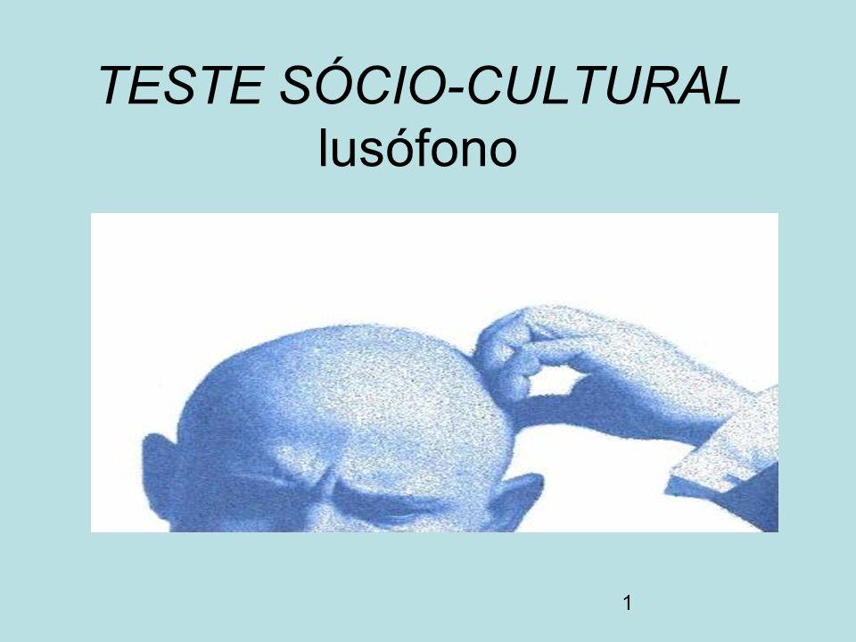 TESTE SÓCIO-CULTURAL lusófono