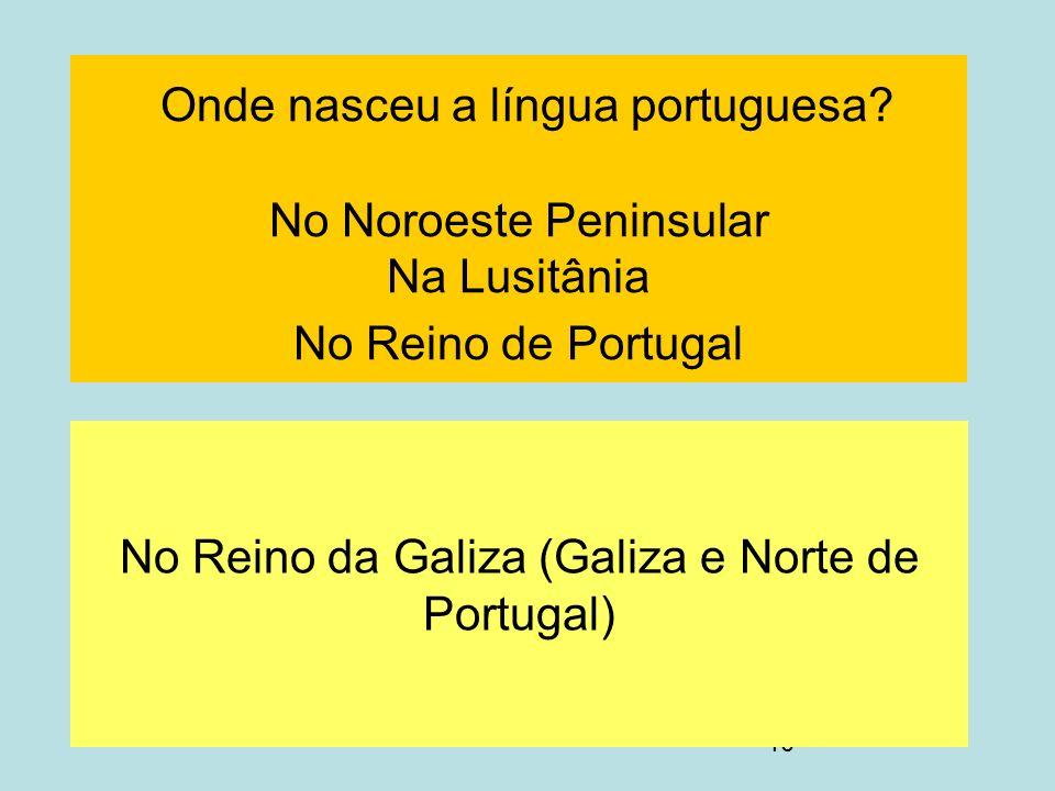 No Reino da Galiza (Galiza e Norte de Portugal)