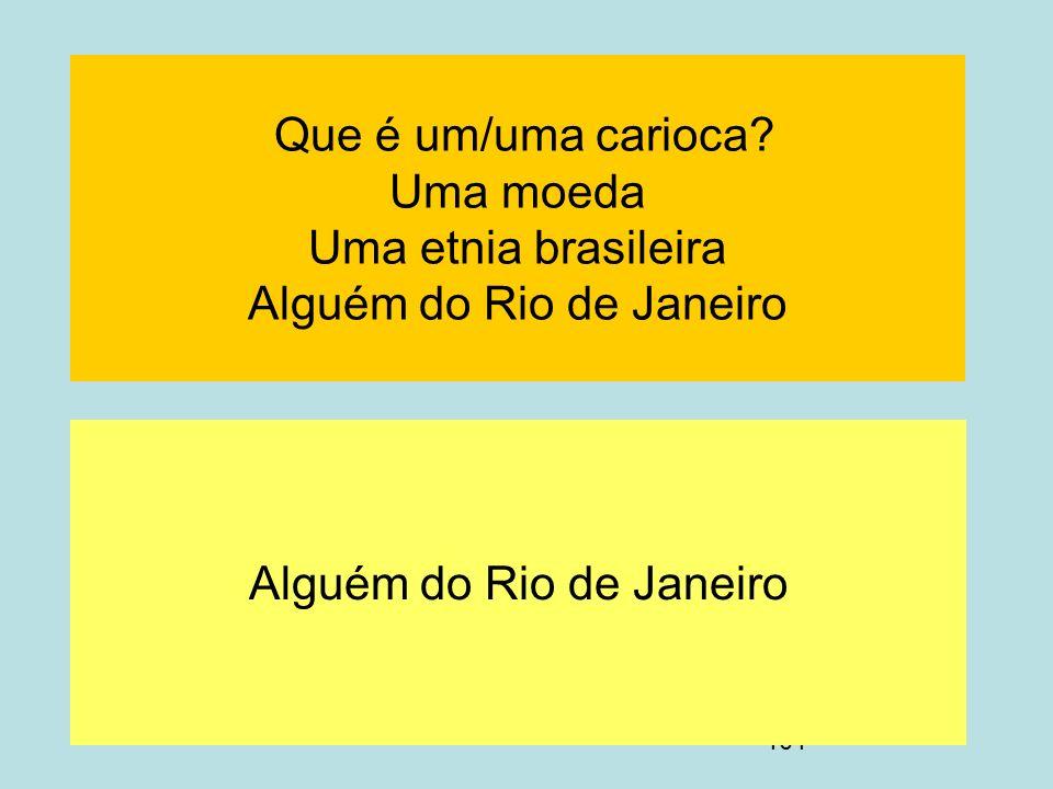 Alguém do Rio de Janeiro