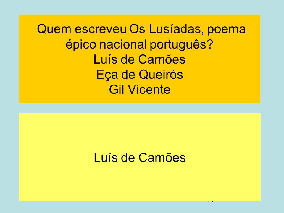 Quem escreveu Os Lusíadas, poema épico nacional português