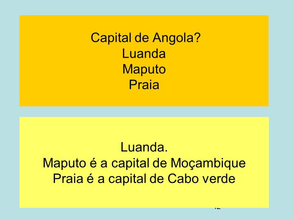Capital de Angola Luanda Maputo Praia