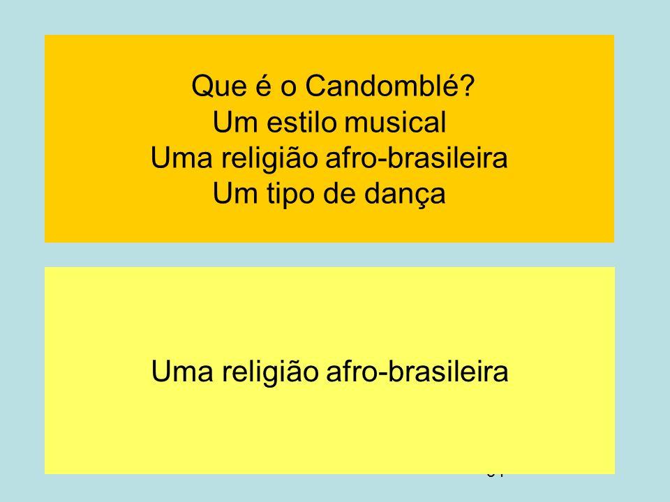 Uma religião afro-brasileira
