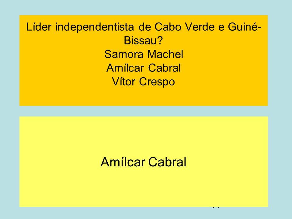 Líder independentista de Cabo Verde e Guiné-Bissau