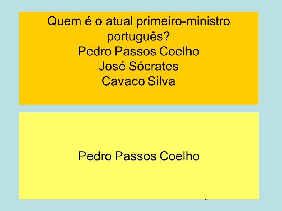 Quem é o atual primeiro-ministro português