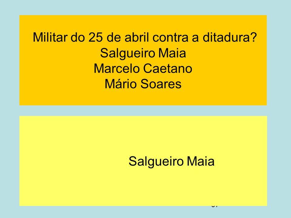 Militar do 25 de abril contra a ditadura