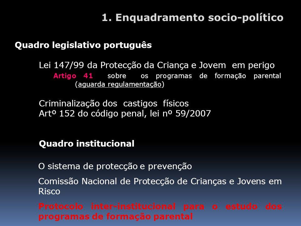 1. Enquadramento socio-político