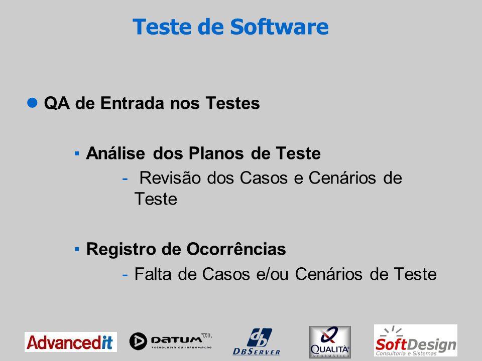 Teste de Software QA de Entrada nos Testes Análise dos Planos de Teste