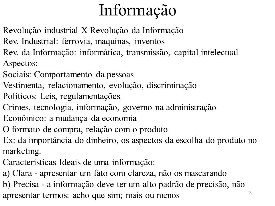 Informação Revolução industrial X Revolução da Informação