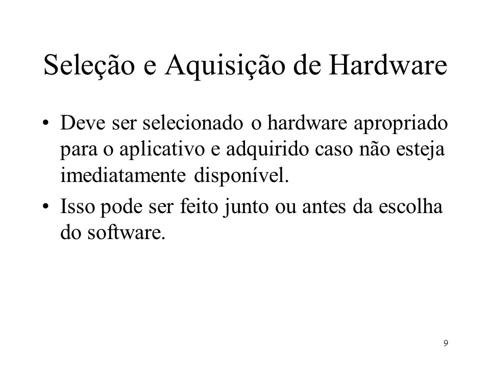Seleção e Aquisição de Hardware