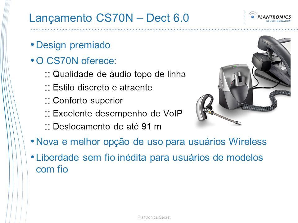 Lançamento CS70N – Dect 6.0 Design premiado O CS70N oferece: