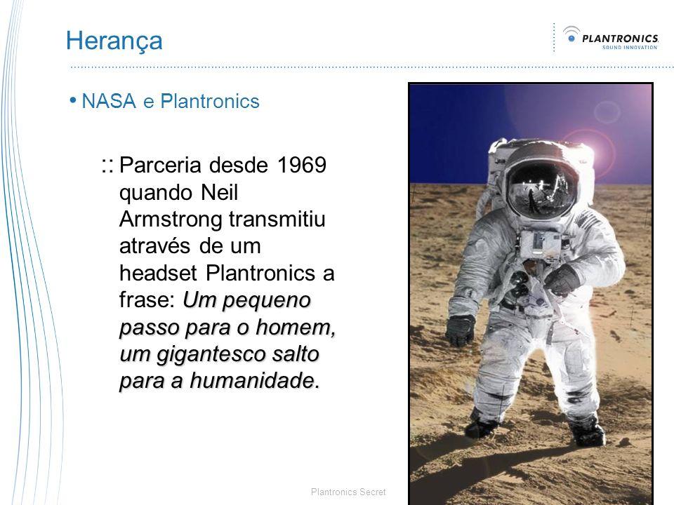 Herança NASA e Plantronics.