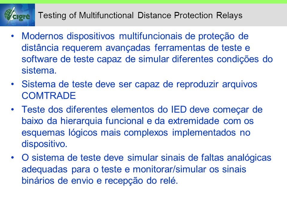 Testing of Multifunctional Distance Protection Relays