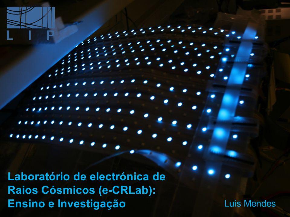 Laboratório de electrónica de Raios Cósmicos (e-CRLab): Ensino e Investigação