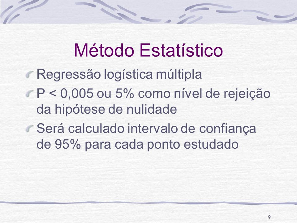 Método Estatístico Regressão logística múltipla