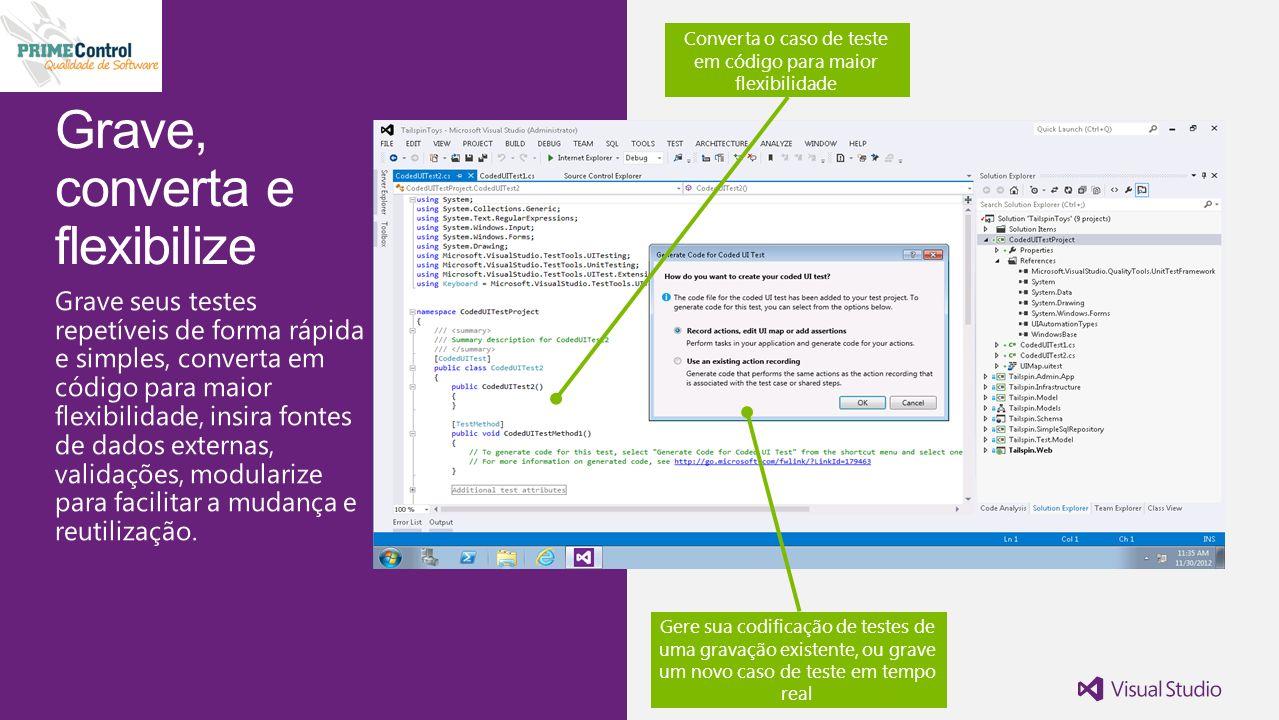 Converta o caso de teste em código para maior flexibilidade