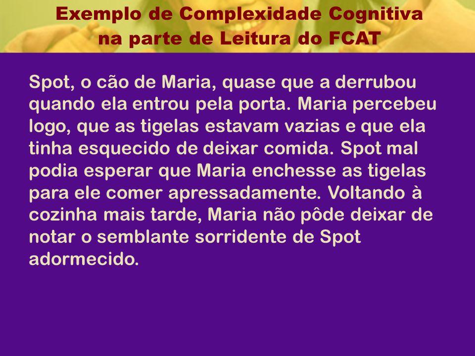 Exemplo de Complexidade Cognitiva na parte de Leitura do FCAT