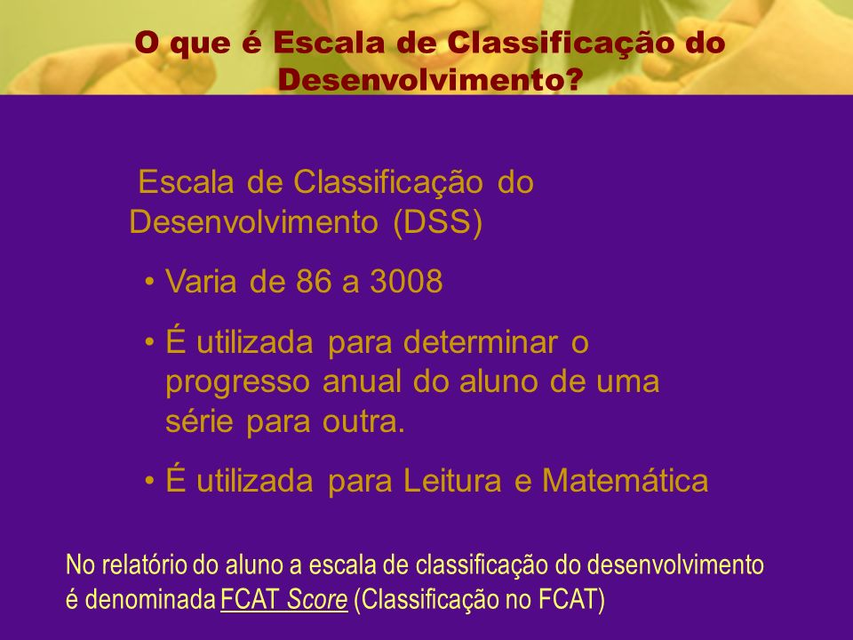 O que é Escala de Classificação do Desenvolvimento