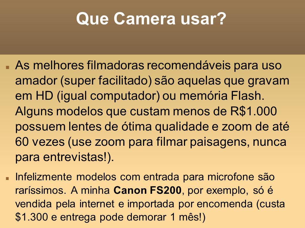 Que Camera usar