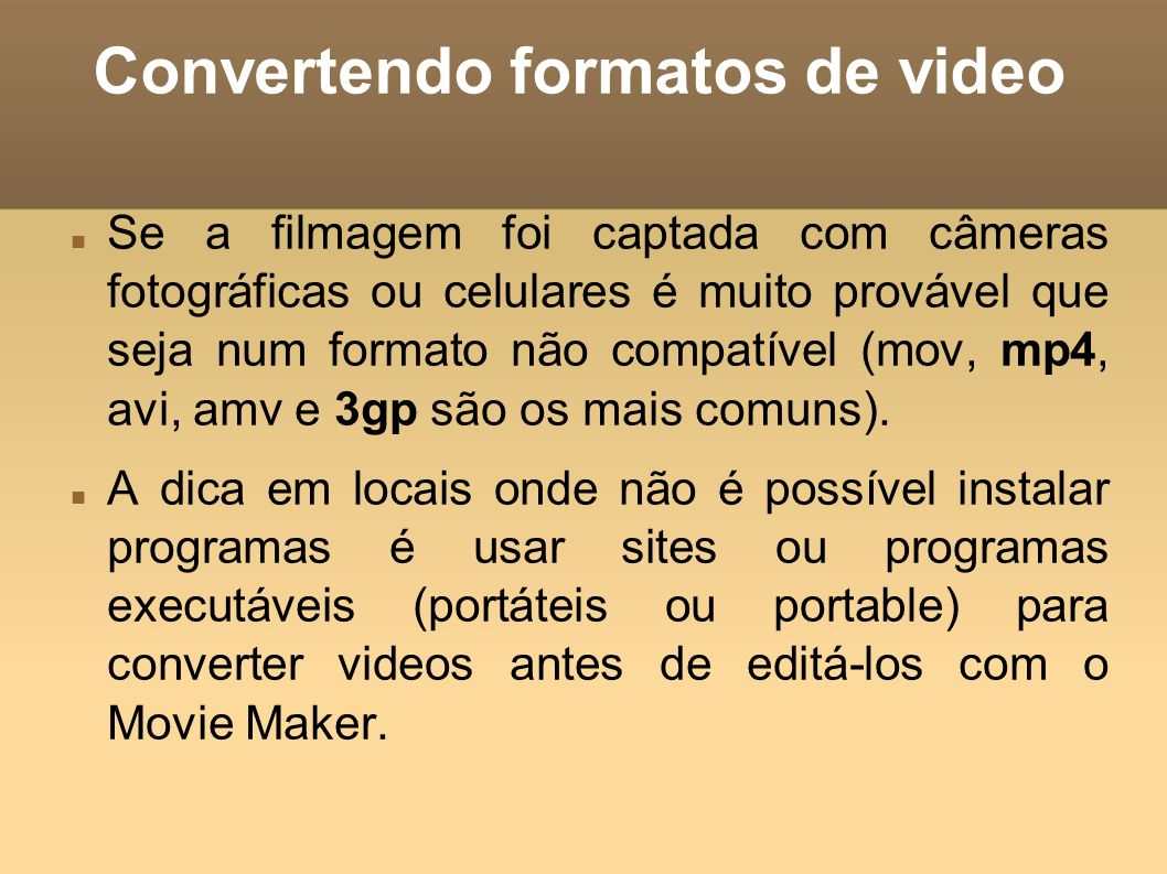 Convertendo formatos de video