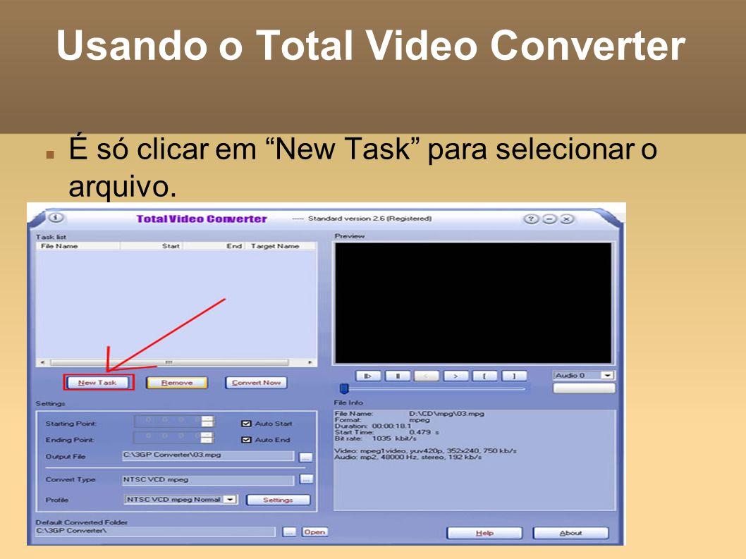 Usando o Total Video Converter