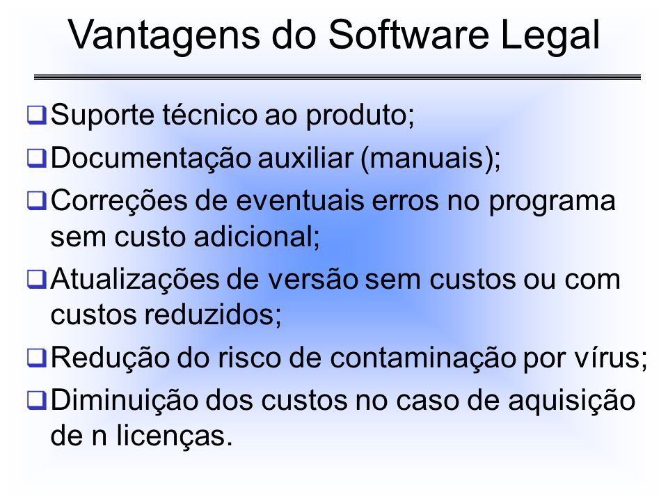 Vantagens do Software Legal