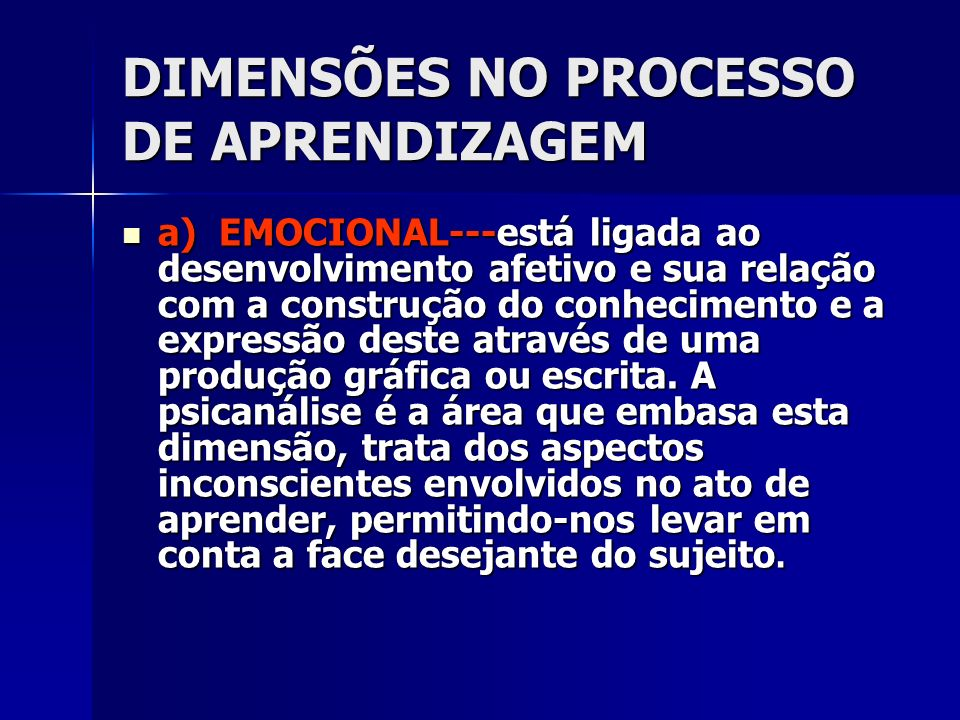 DIMENSÕES NO PROCESSO DE APRENDIZAGEM