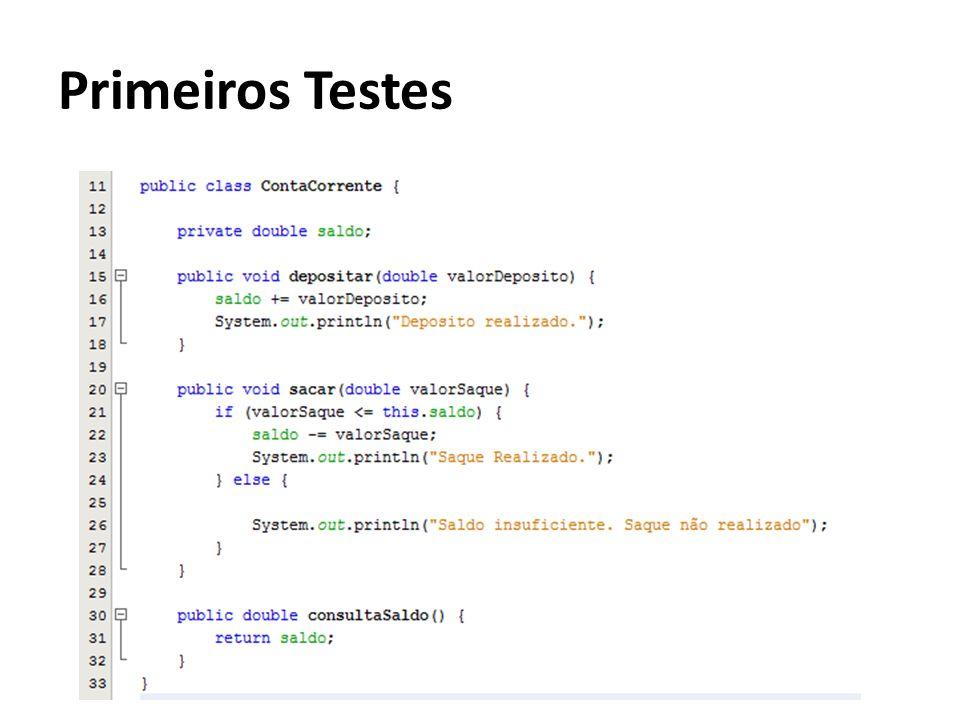 Primeiros Testes