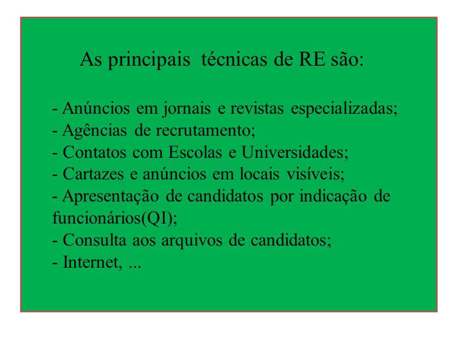 As principais técnicas de RE são: