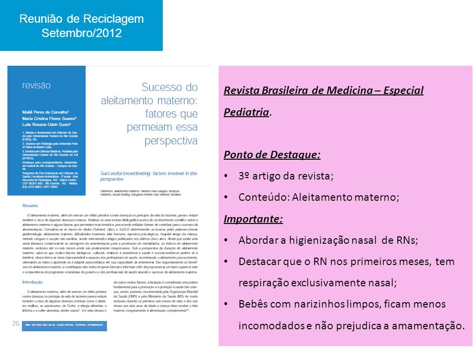 Reunião de Reciclagem Setembro/2012. Revista Brasileira de Medicina – Especial Pediatria. Ponto de Destaque: