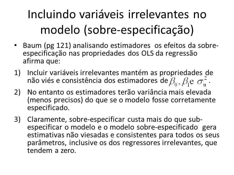 Incluindo variáveis irrelevantes no modelo (sobre-especificação)