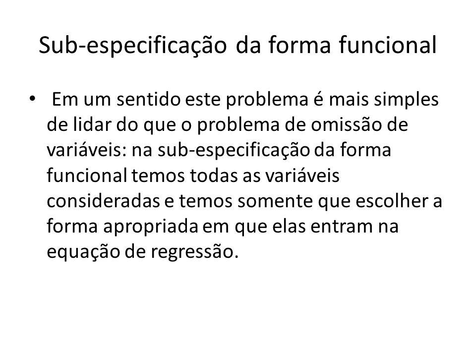Sub-especificação da forma funcional