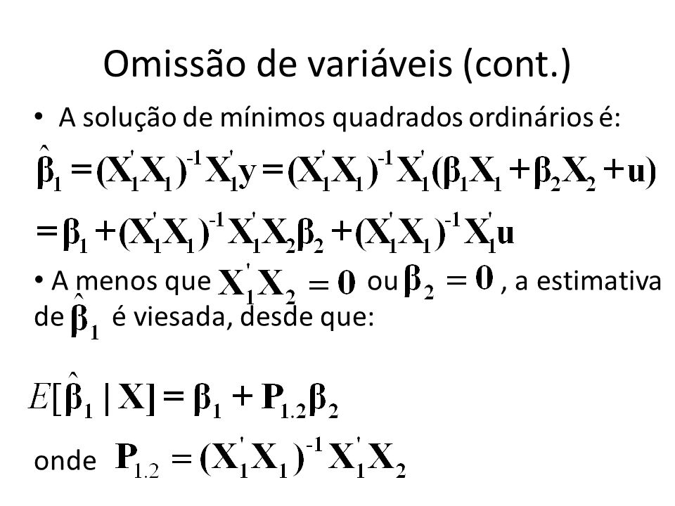 Omissão de variáveis (cont.)