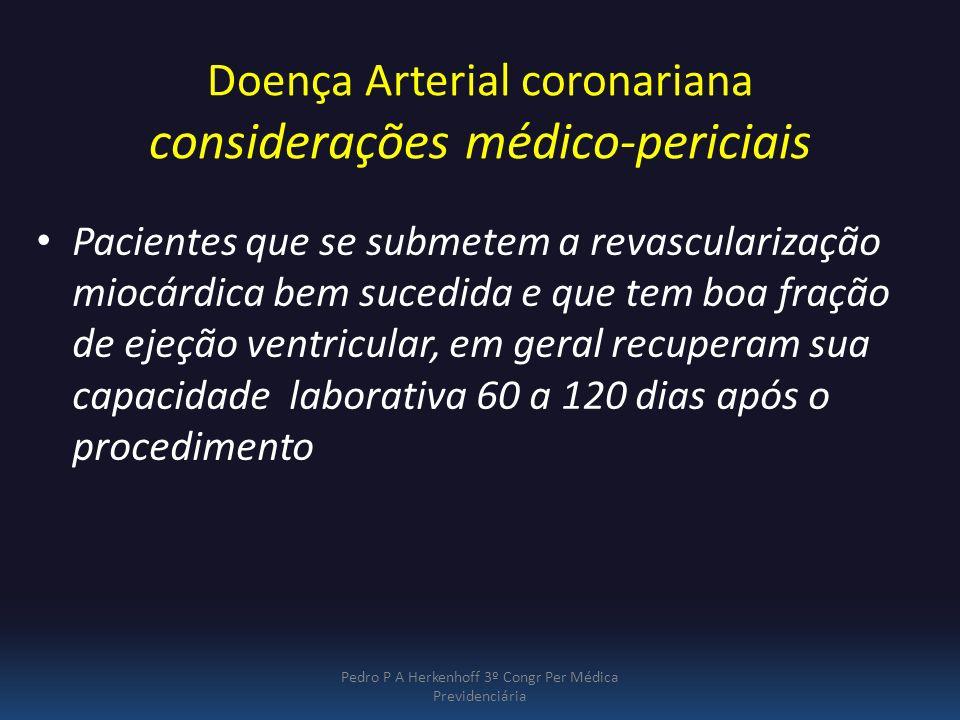Doença Arterial coronariana considerações médico-periciais