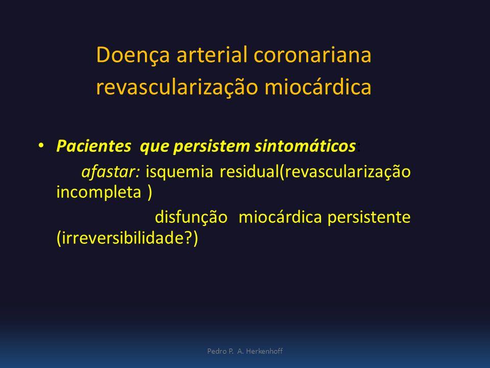 Doença arterial coronariana revascularização miocárdica