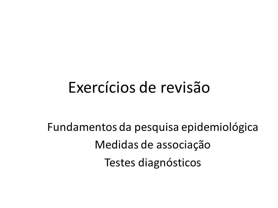 Fundamentos da pesquisa epidemiológica