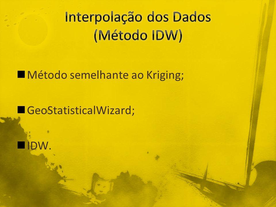 Interpolação dos Dados (Método IDW)