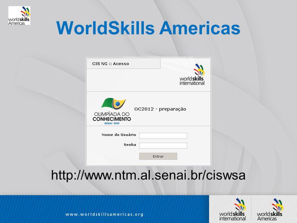 WorldSkills Americas http://www.ntm.al.senai.br/ciswsa