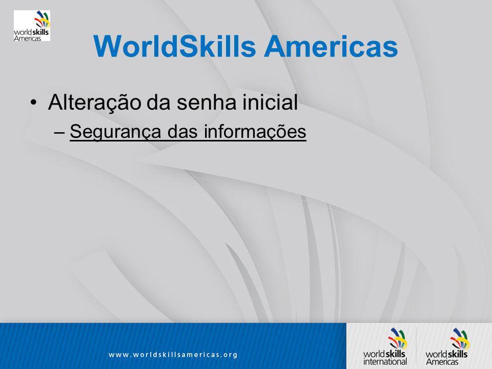 WorldSkills Americas Alteração da senha inicial