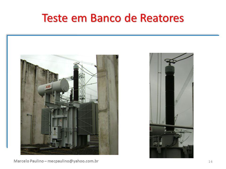 Teste em Banco de Reatores