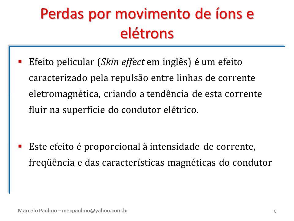 Perdas por movimento de íons e elétrons