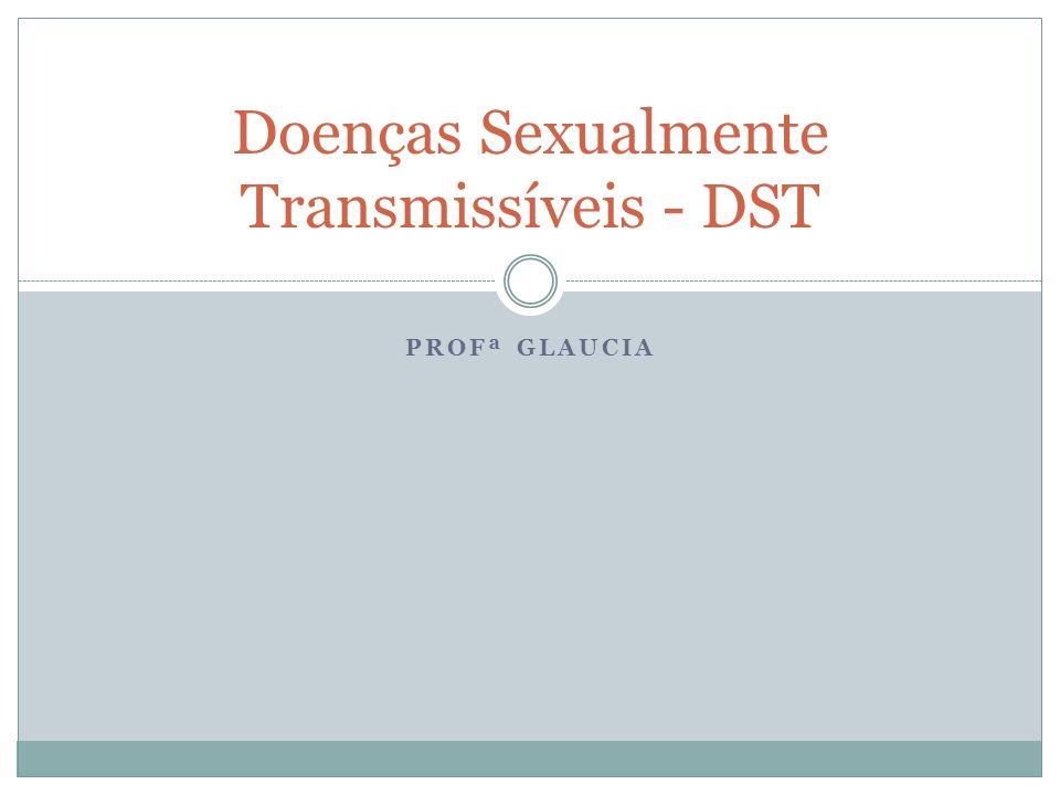 Doenças Sexualmente Transmissíveis - DST