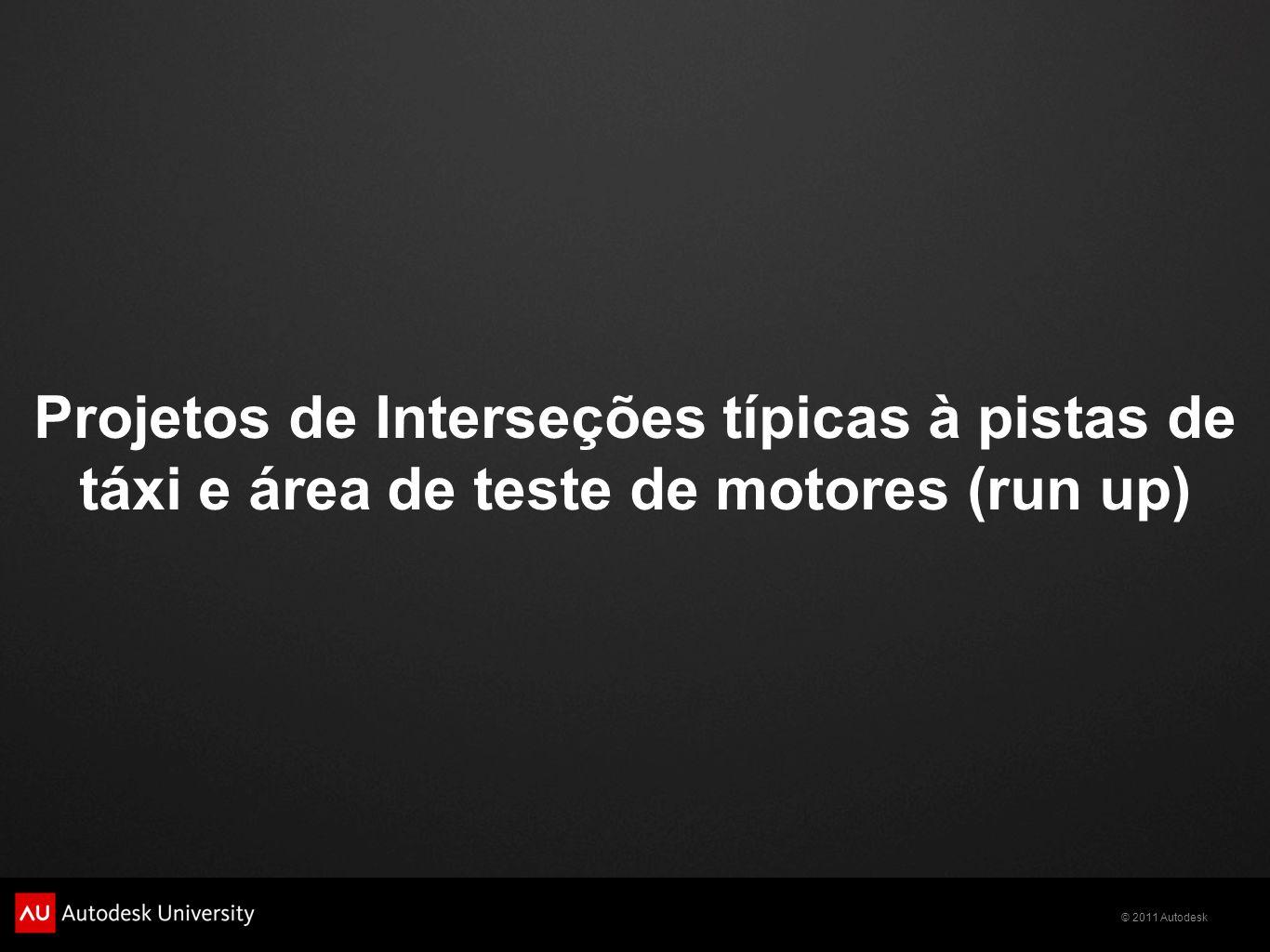 Projetos de Interseções típicas à pistas de táxi e área de teste de motores (run up)