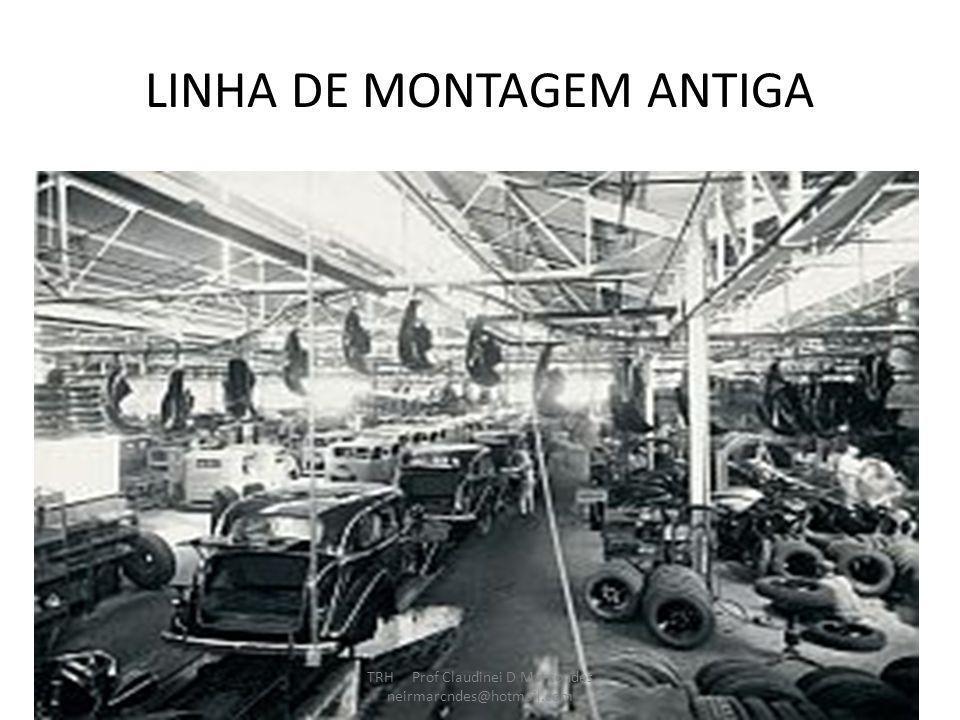 LINHA DE MONTAGEM ANTIGA
