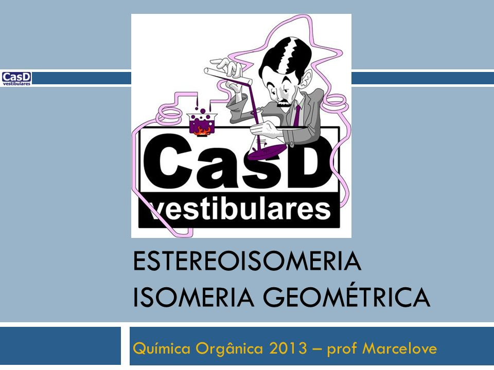 Estereoisomeria isomeria geométrica