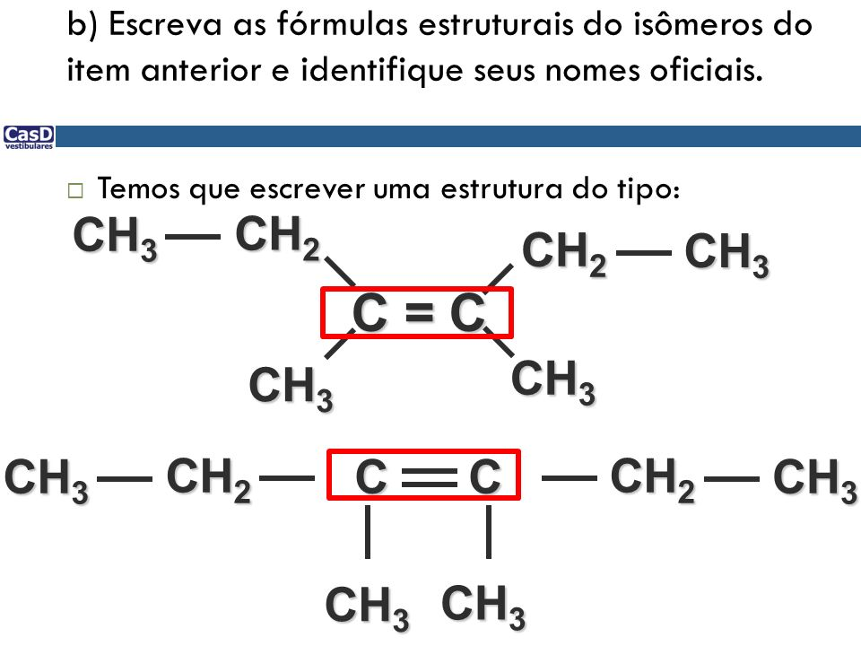 C = C CH3 CH2 CH2 CH3 CH3 CH3 CH3 CH2 C C CH2 CH3 CH3 CH3