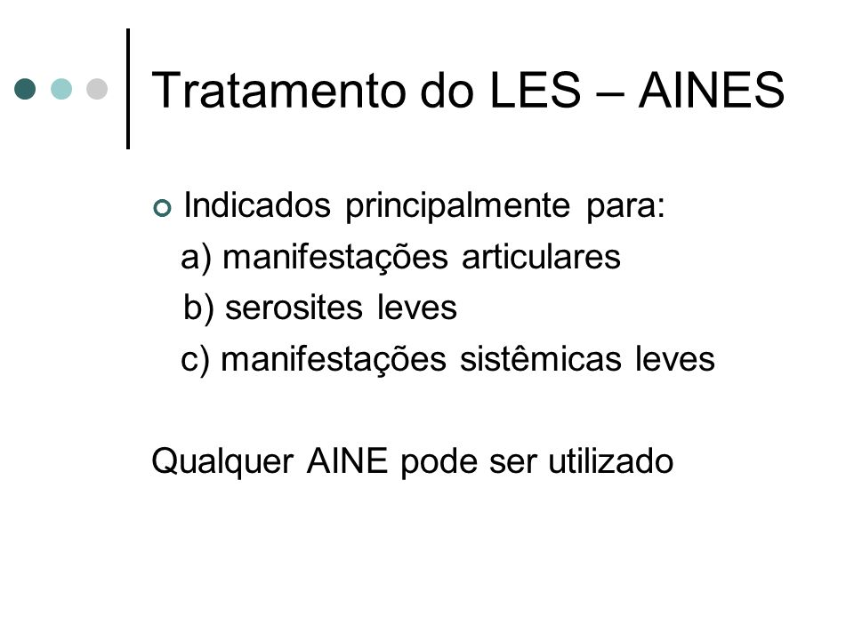 Tratamento do LES – AINES