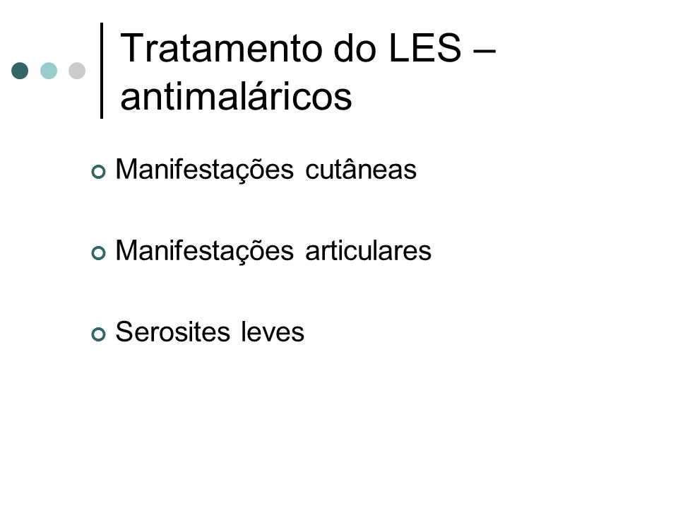 Tratamento do LES – antimaláricos