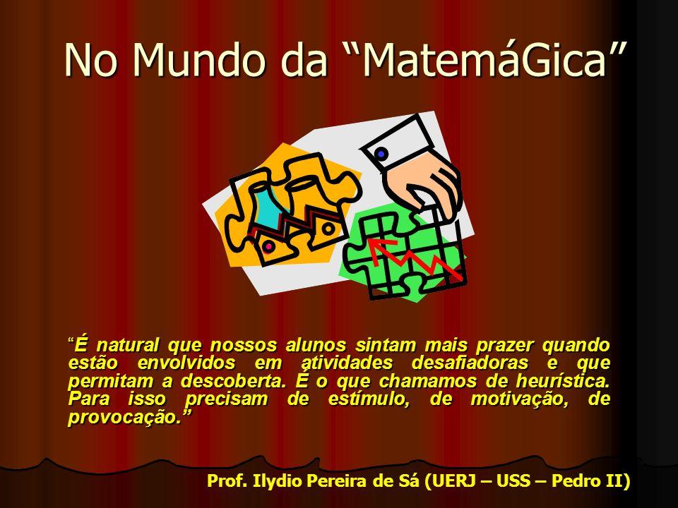 No Mundo da MatemáGica