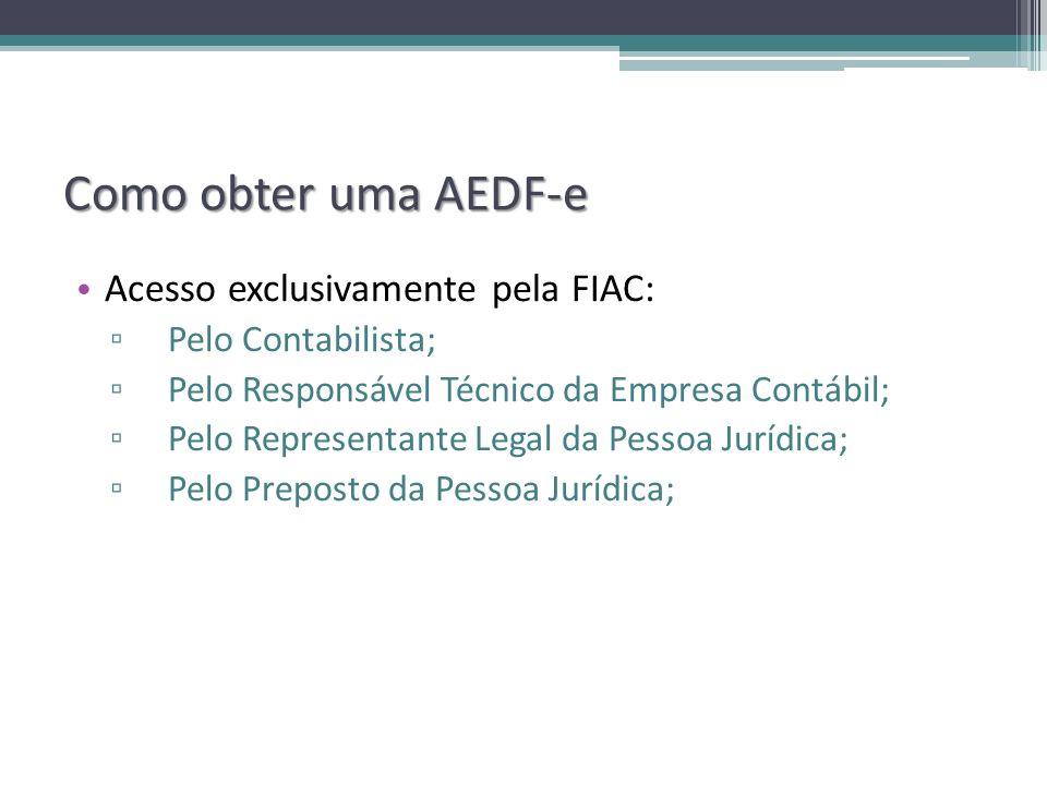 Como obter uma AEDF-e Acesso exclusivamente pela FIAC: