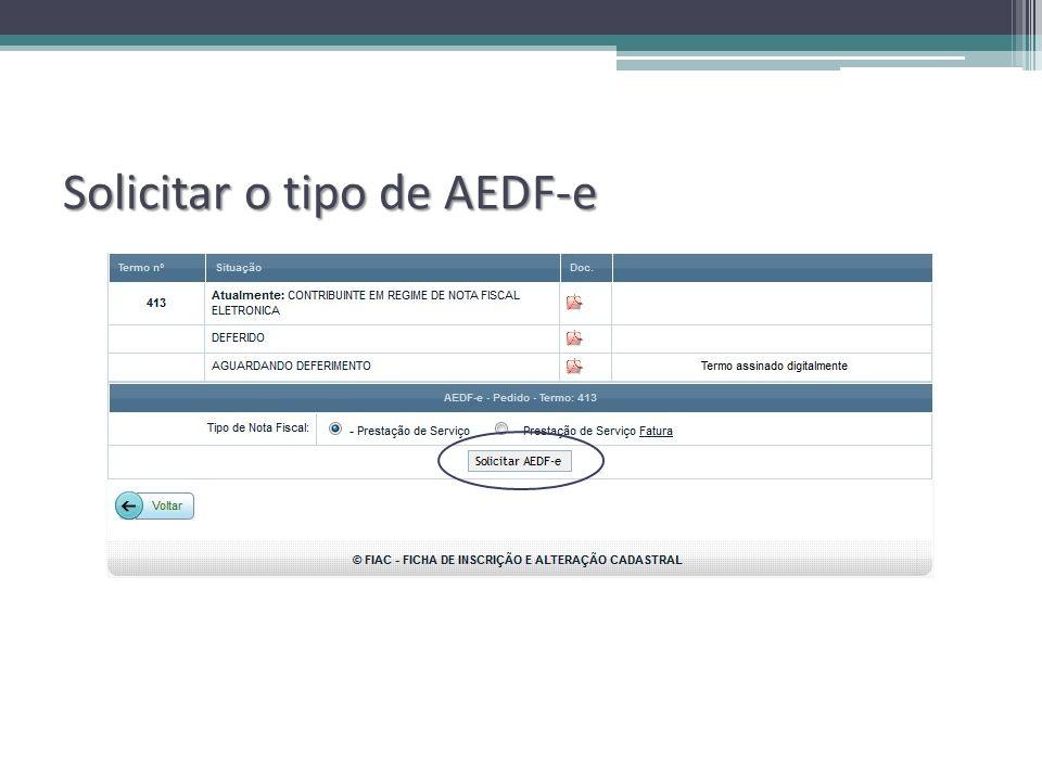 Solicitar o tipo de AEDF-e